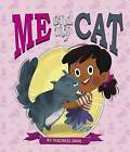 Me and My Cat by Michael Dahl (Hardback, 2016)