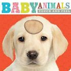 Touch and Feel Baby Animals by Thomas Nelson (Board book, 2014)