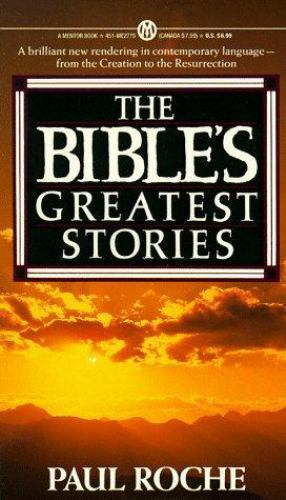 The Bible's Greatest Stories (Mentor) by Roche, Paul