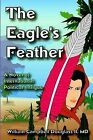The Eagle's Feather by William Campbell Douglass (Paperback / softback, 2003)