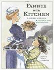 Fannie in The Kitchen by Hopkinson Deborah Carpenter Nancy ILT