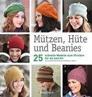 Labarre, M: Mützen, Hüte und Beanies von Melissa LaBarre (2012, Gebundene Ausgabe)