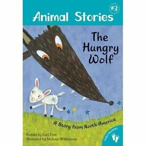 034-AS-NEW-034-Animal-Stories-Book-3-The-Hungry-Wolf-Don-Lari-Book