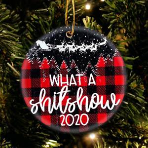 What a Shitshow 2020 Red Buffalo Plaid Funny Gift Ornament For Family Freindly