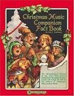 Style Collections Christmas / Holiday: Christmas Music Companion Fact Book : The Chronological History of Christmas Hymns, Carols and Songs (2000, Paperback)