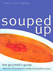 Souped Up by Jane Pettigrew (Paperback, 2000)