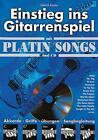 Einstieg ins Gitarrenspiel mit Platin Songs und CD von Dietrich Kessler (1997, Kunststoffeinband)
