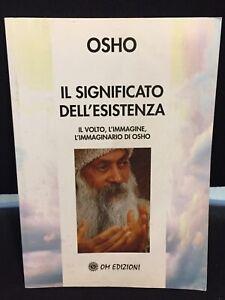 Osho-IL-Significato-Dell-039-Esistenza-Il-Volto-L-039-immagine-L-039-immaginario-Libro-OM-N