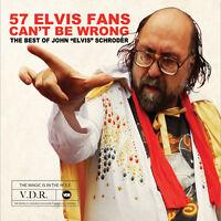 John Elvis Schroder - 57 Elvis Fans Can't Be Wrong [new Cd] on Sale