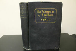 The-Pilgrimage-of-Buddhism-James-Bissett-Pratt-1928-Antique-HC-1st-Edition