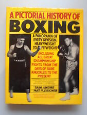A Pictorial History of Boxing A Panorama of every Division Heavyweight Flyweight