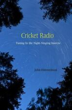Cricket Radio: Tuning In the Night-Singing Insects-ExLibrary