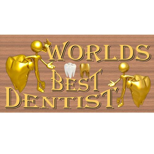 Worlds Best Dentist GS 2367- GiggleSticks Dentist  Wood Signs