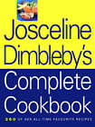 The Josceline Dimbleby Complete Cookbook by Josceline Dimbleby (Hardback, 1997)