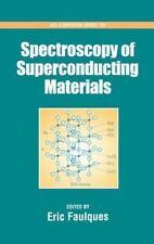 Spectroscopy of Superconducting Materials (ACS Symposium)