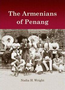 The-Armenians-of-Penang-Nadia-H-Wright