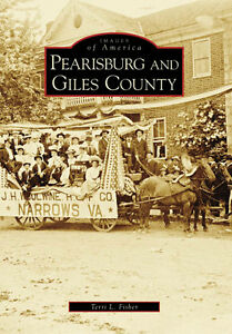 Pearisburg-and-Giles-County-Images-of-America-VA-Arcadia-Publishing