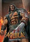 Aquila: Blood of the Iceni by Gordon Rennie, Leigh Gallagher (Paperback, 2016)