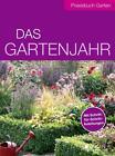 Das Gartenjahr (2016, Taschenbuch)