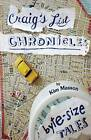 Craig's List Chronicles: Byte-Size Tales by Kim Masson (Paperback / softback, 2016)