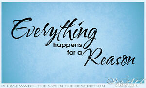 EVERYTHING-HAPPENS-FOR-A-REASON-QUOTE-VINYL-WALL-DECAL-STICKER-ART-past-destiny