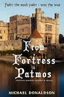 From a Fortress in Patmos by Michael L Donaldson (Paperback / softback, 2009)