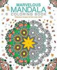 Marvelous Mandala Coloring Book: Fabulous Images to Free Your Mind by Patience Coster (Paperback / softback, 2015)