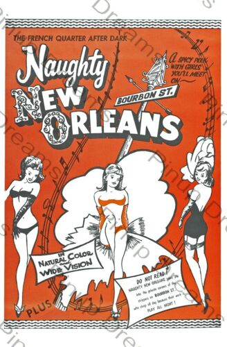 """Classic Vintage Burlesque Poster /""""Naughty New Orleans/"""" re-print Various sizes"""