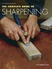 The Complete Guide to Sharpening by Leonard Lee (1996, Paperback)