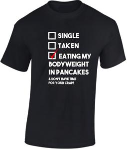 Comedor-My-Peso-en-PANCAKES-Camiseta-Regalo-Divertido-Hombre-Wome-unisex-COMIDA
