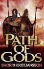 Path of Gods by Snorri Kristjansson (Paperback, 2015)