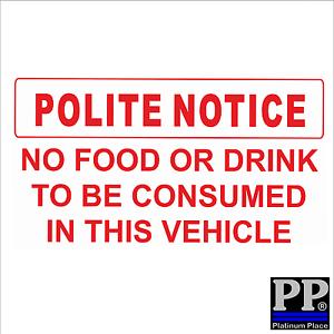 1 aviso Cortés-no Comida//Bebida para ser consumida en la etiqueta Engomada de vehículos-Minicab Coche Firmar