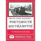 Portsmouth to Southampton by Vic Mitchell, Keith Smith (Hardback, 1986)