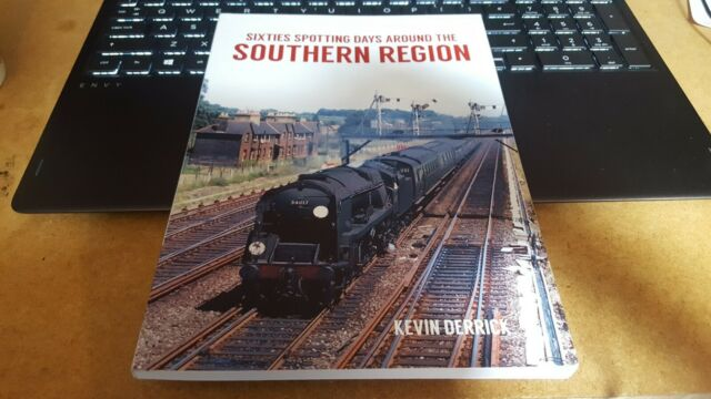 Sixties Spotting Days Around the Southern Region by Derrick, Kevin Book The