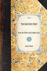 Round Trip: From the Hub to the Golden Gate by Susie Clark (Hardback, 2007)