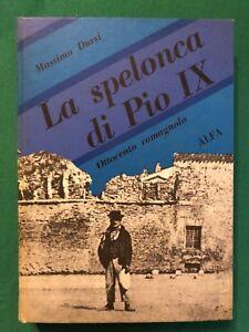 La-spelonca-di-Pio-IX-Ottocento-romagnolo-Massimo-Dursi-Alfa-1970