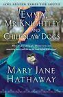 Emma, Mr. Knightley and Chili-Slaw Dogs by Mary Jane Hathaway (Paperback / softback, 2014)