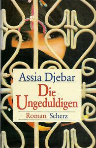Assia Djebar - The Impatient (Bu.342)-  show original title - Deutschland - Assia Djebar - The Impatient (Bu.342)-  show original title - Deutschland