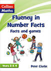 Fluency in Number Facts: Facts and Games Years 3 & 4 by HarperCollins Publishers (Paperback, 2013)