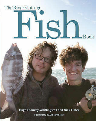 1 of 1 - The River Cottage Fish Book by Hugh Fearnley-Whittingstall, Nick Fisher (Hardba…