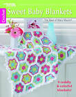 Sweet Baby Blankets: 9 Cuddly & Colorful Blankets! by Mary Maxim (Paperback, 2016)