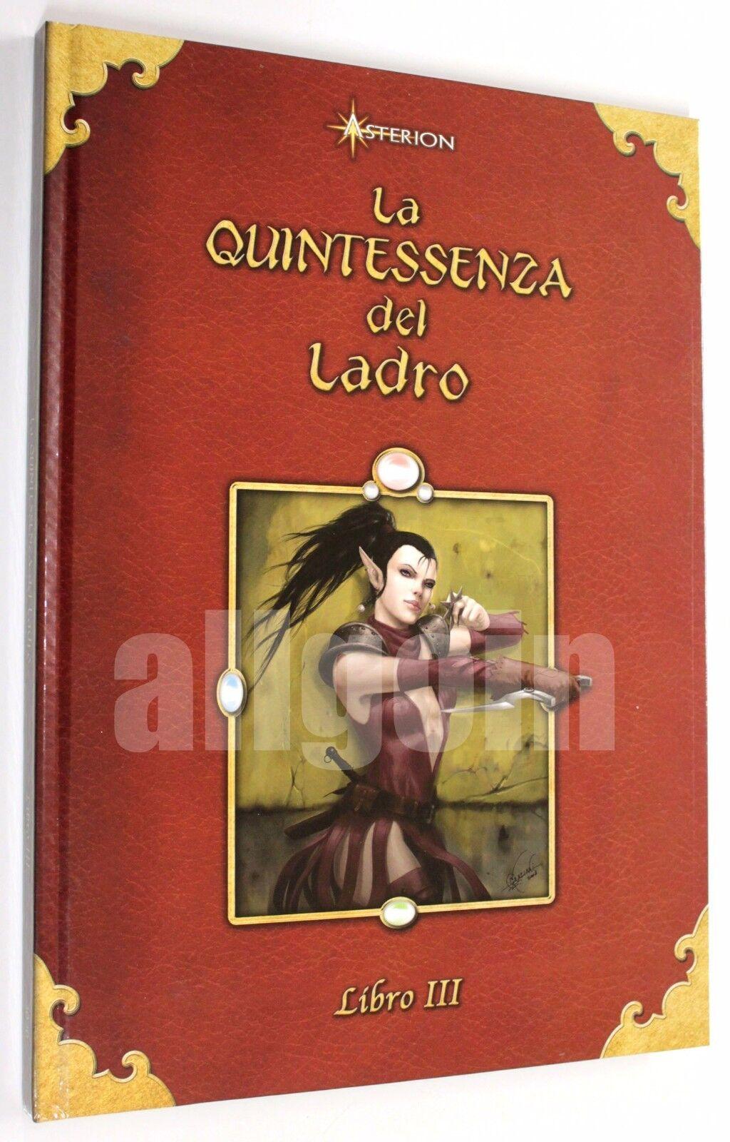 Dungeons & Dragons LA QUINTESSENZA DEL LADRO 2008 Asterion D&D 4.0 d20