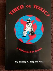 Tired-or-Toxic-by-Sherry-A-Rogers-1990-Paperback