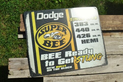 Dodge Super Bee Tin Sign Mopar Challenger Charger Hemi Scat Pack