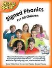 Signed Phonics with CD by Dave Kinnoin, Debra Weller, Georgia Frawley, Kenneth Frawley (Paperback / softback, 2016)