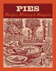 Pies: Recipes, History, Snippets by Jane Struthers (Hardback, 2009)