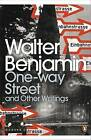 One-Way Street and Other Writings by Walter Benjamin (Paperback, 2009)