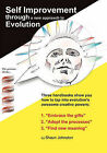 Self Improvement Through a New Approach to Evolution by Shaun Johnston (Paperback, 2010)