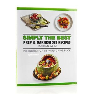 foto de Simply best prep garnish set cookbook Wolfgang Puck