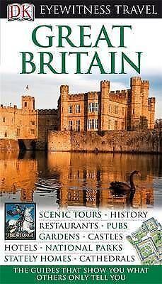 """AS NEW"" DK Eyewitness Travel Guide: Great Britain, Leapman, Michael, Book"